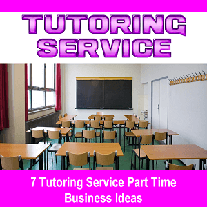 7-Tutoring-Service-Small-Part-Time-Business-Ideas-From-Home-For-Woman