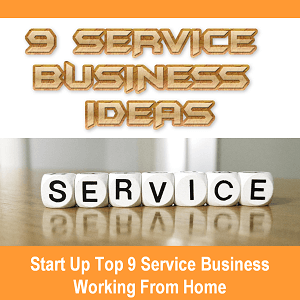 start up top 19 service business ideas to make money working from home